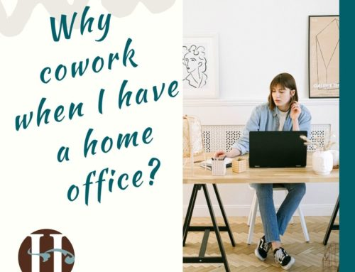 Why Should I Cowork When I Have a Home Office?