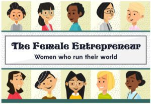 female entrepreneurs run the world