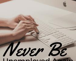 secret to always having a job