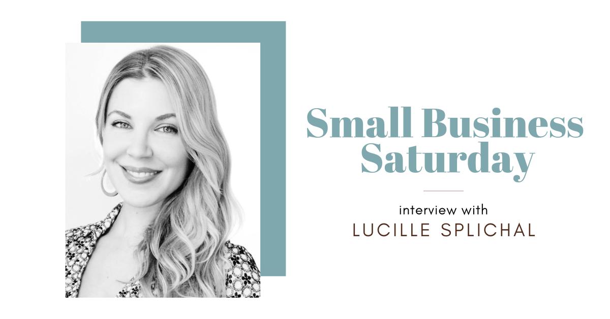 Small Business Saturday Interview Lucille Splichal