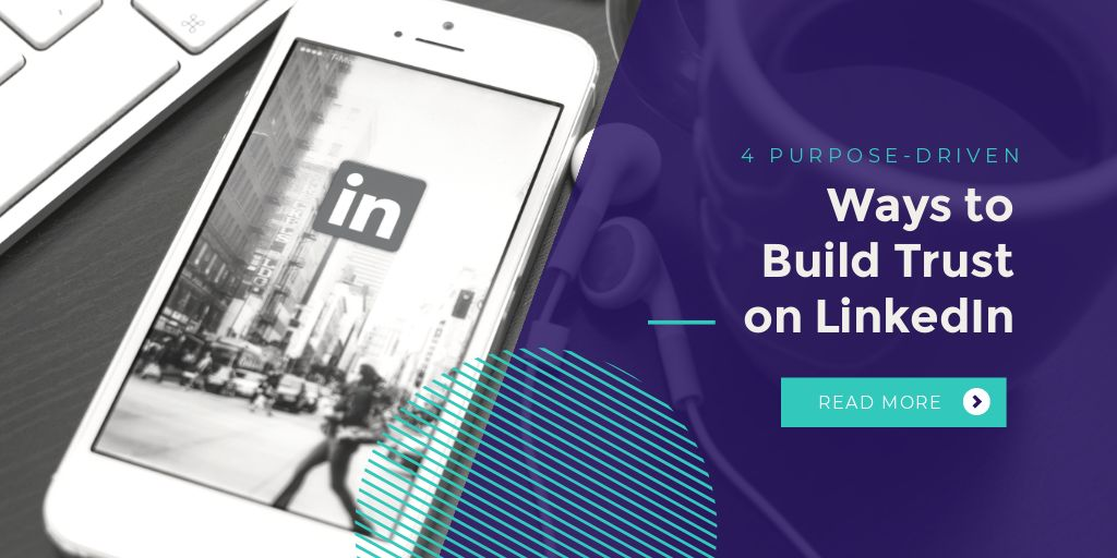 4-Purpose-Driven-Ways-to-Build-Trust-on-LinkedIn