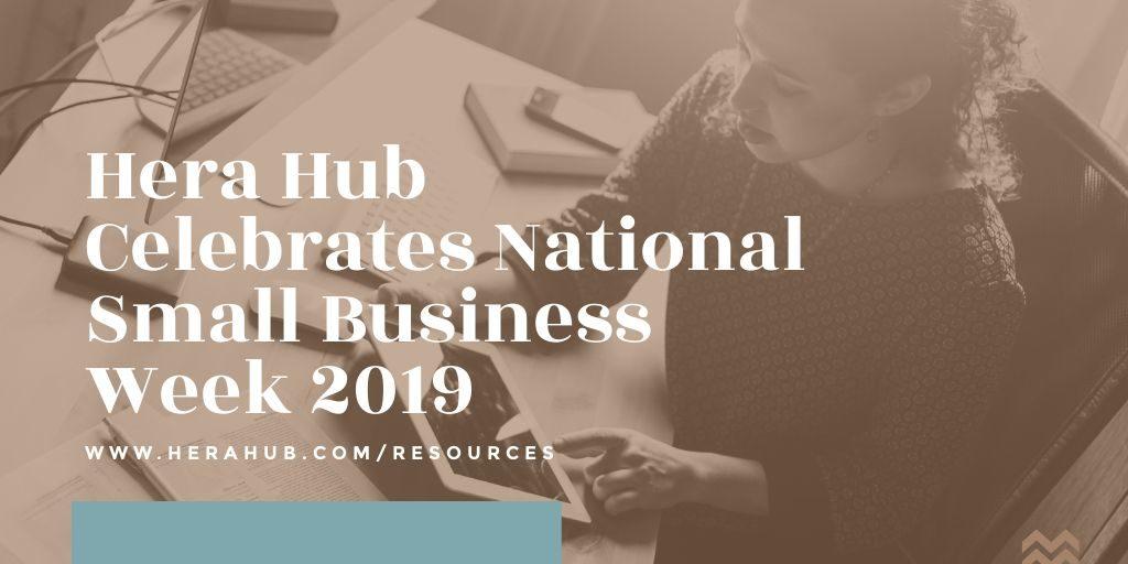 Hera Hub Celebrates 2019 Small Business Week
