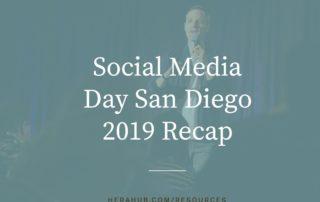 Social Media Day San Diego 2019 Recap