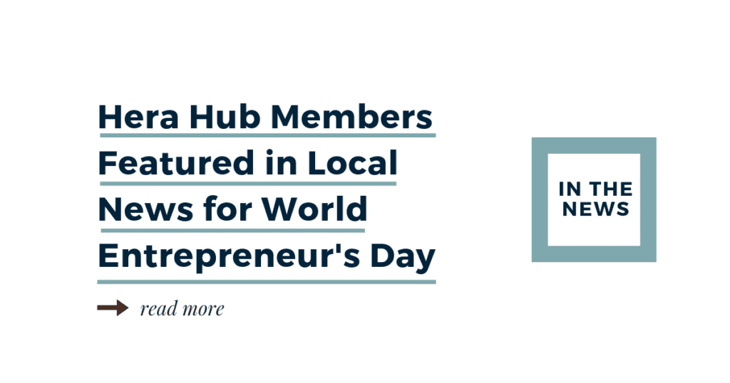 Hera Hub Members Featured World Entrepreneurs Day-2019-FB