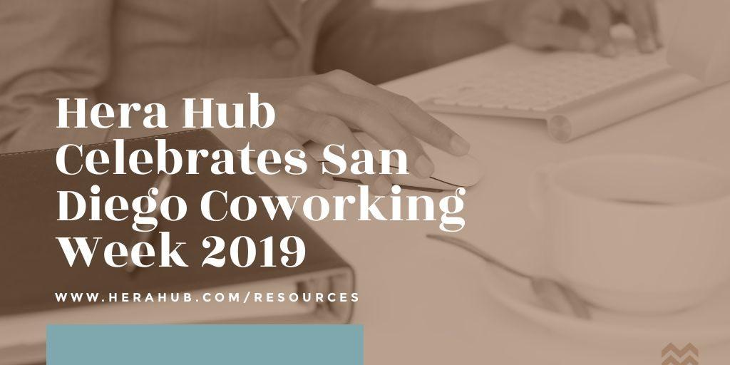 Hera Hub - San Diego Coworking Week - 2019 - FB