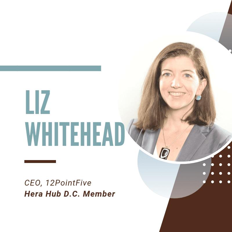 Liz Whitehead - 12PointFive - Hera Hub