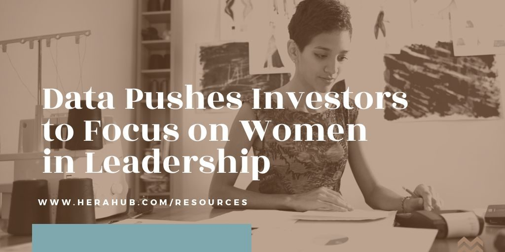 Data-Pushes-Investors-to-Focus-Women-Leadership
