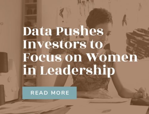 Data Pushes Investors to Focus on Women in Leadership