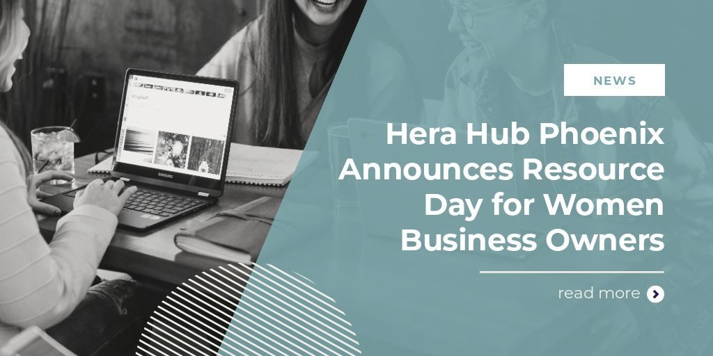 Hera-Hub-Phoenix-Resource-Day-for-Women-Business Owners