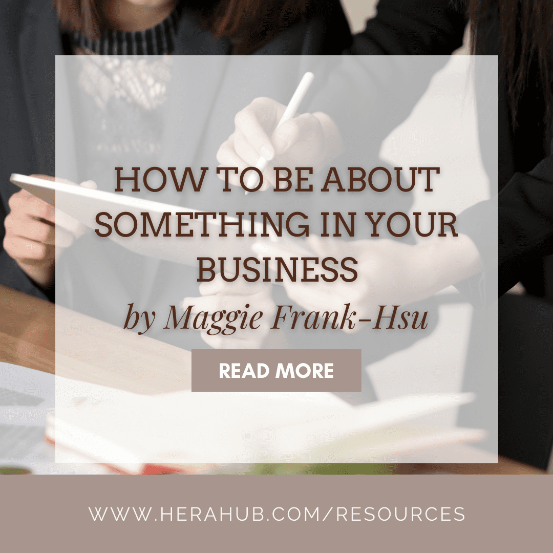 How To Be About Something In Your Business